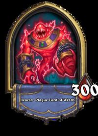 Icarax, Plague Lord of Wrath