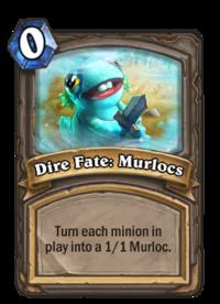 Dire Fate- Murlocs(27523).png