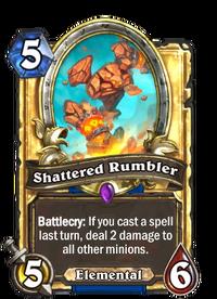 Shattered Rumbler(210749) Gold.png