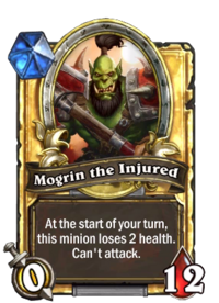 Mogrin the Injured(339748) Gold.png