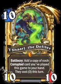 Y'Shaarj, the Defiler(378801) Gold.png