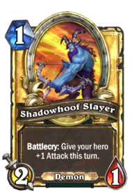 Shadowhoof Slayer(210698) Gold.png