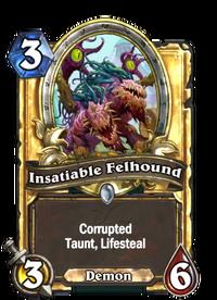 Insatiable Felhound(388978) Gold.png