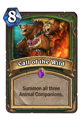 Call Of The Wild Hearthstone Heroes Of Warcraft Wiki