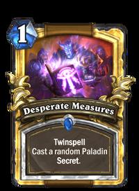 Golden Desperate Measures