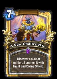 Golden A New Challenger...