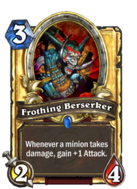 Frothing Berserker(69) Gold.png