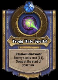 Trogg Hate Spells!(27351).png