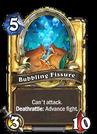 Golden Bubbling Fissure