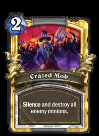 Crazed Mob(89576) Gold.png