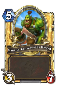 Mankrik, Consumed by Hatred(474975) Gold.png