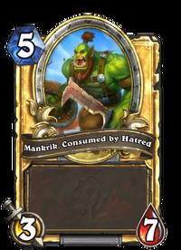 Golden Mankrik, Consumed by Hatred