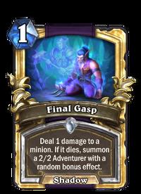 Golden Final Gasp