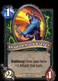 Shadowhoof Slayer(210698).png