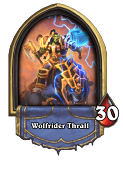 Wolfrider Thrall(389175).png