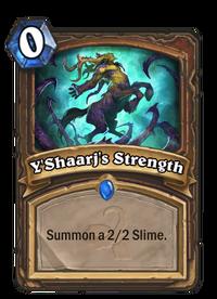 Y'Shaarj's Strength(35318).png