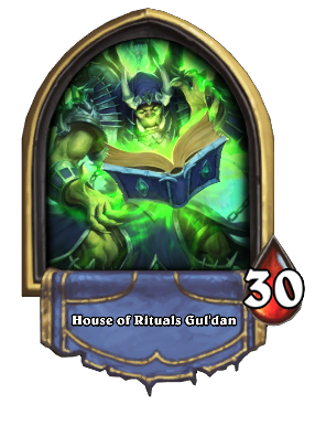 House of Rituals Gul'dan