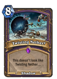 Twisting Nether(49923).png