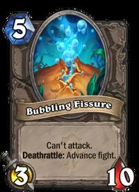Bubbling Fissure