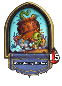 Water-Toting Murlocs(92684) Gold.png