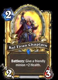 Golden Kul Tiran Chaplain