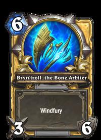 Bryn'troll, the Bone Arbiter(63137) Gold.png