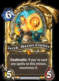 Golden Zerek, Master Cloner