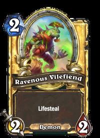 Ravenous Vilefiend(464135) Gold.png