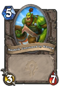 Mankrik, Consumed by Hatred(474975).png