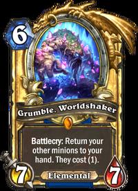 Golden Grumble, Worldshaker