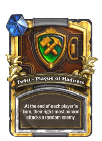 Twist - Plague of Madness(92485) Gold.png