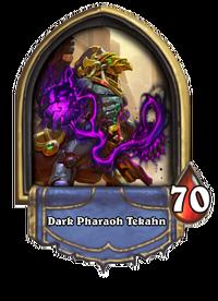 Dark Pharaoh Tekahn (Tavern Brawl).png