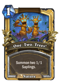 Golden One, Two, Trees!