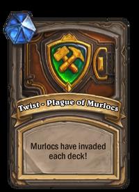 Twist - Plague of Murlocs(92481).png