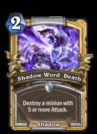 Golden Shadow Word: Death