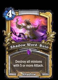 Golden Shadow Word: Ruin