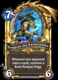 Golden Troggzor the Earthinator