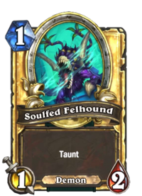 Soulfed Felhound(330086) Gold.png