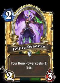 Golden Felfire Deadeye