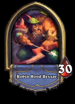 Robin Hood Rexxar