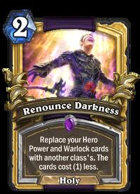 Golden Renounce Darkness