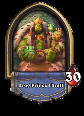 Frog Prince Thrall