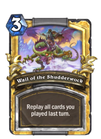 Wail of the Shudderwock(184739) Gold.png