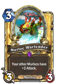 Murloc Warleader(222) Gold.png