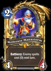 Golden Millhouse Manastorm