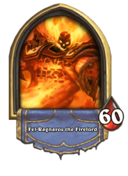 Fel-Ragnaros the Firelord(211193).png