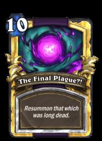 The Final Plague-!(92723) Gold.png