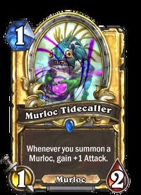 Murloc Tidecaller(420) Gold.png