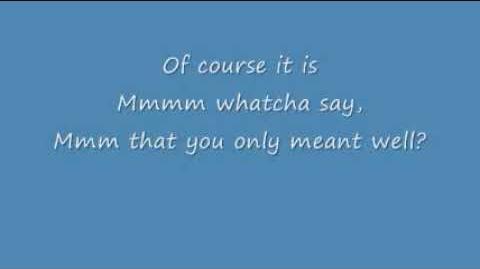 Watcha Say Lyrics