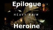 Heavy Rain- Epilogue - Heroine